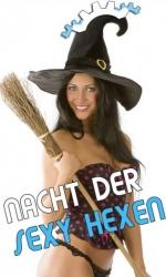 Nacht der sexy Hexen - Gogofabrik Programm